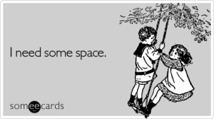 need-some-space-breakup-ecard-someecards